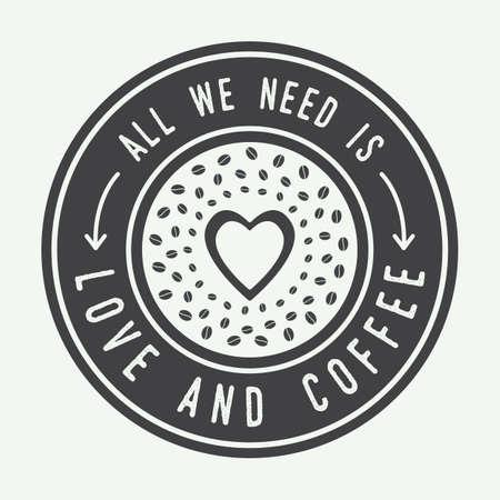 """logo de comida: Logotipo de café de la vendimia, etiqueta o emblema con cita inspiradora """"Todo lo que necesitamos es amor y el café"""". Ilustración vectorial"""