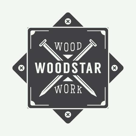 Vintage carpentry label, emblem, badge or logo. Vector illustration Vectores