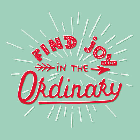 usual: Card with hand drawn typography design element for greeting cards, posters and print. Find joy in the ordinary on turquoise background