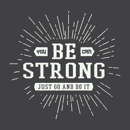 Vintage slogan met motivatie. Vector illustratie