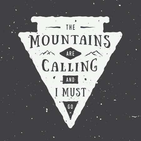 eslogan: Vintage insignia logotipo de la aventura, el emblema con el lema. Ilustración vectorial