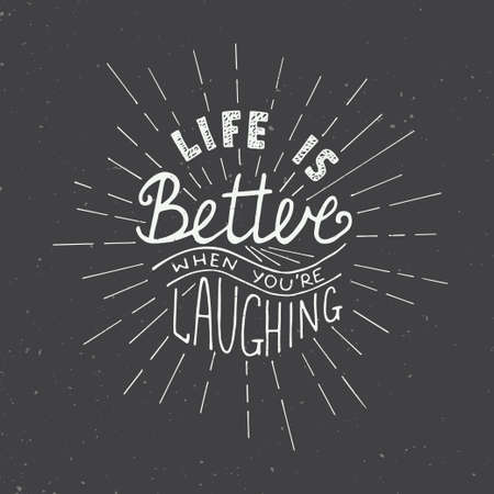 slogan: Card with hand drawn typography design element for greeting cards, posters and print. Life is better when youre laughing isolated on dark background