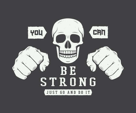 bodybuilding: Vintage skull and fists slogan with motivation. Vector illustration Illustration