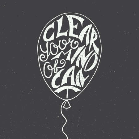 air awareness: card with hand drawn unique typography design element for greeting cards and posters. Clear your mind of cant in balloon on vintage background Illustration