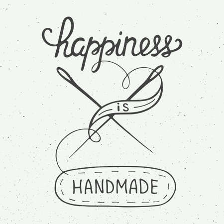 sewing: Card with hand drawn typography design element for greeting cards, posters and print. Happiness is handmade on vintage background, eps 10