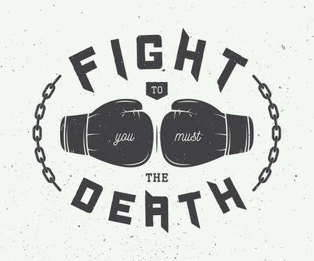 Boxing slogan with motivation. Vector illustration Illustration
