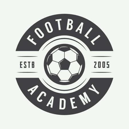 ビンテージ サッカーまたはフットボールのロゴ、エンブレム、バッジ。ベクトル図  イラスト・ベクター素材