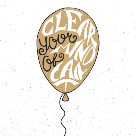 caligraphic: Vector card with hand drawn unique typography design element for greeting cards and posters. Clear your mind of cant in balloon in golden color on vintage background Illustration