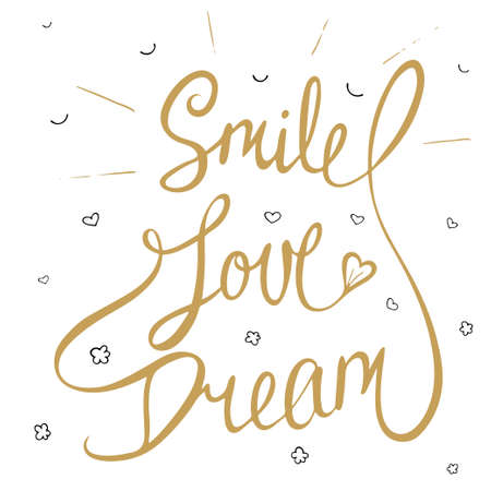 love: Card with hand drawn typography design element for greeting cards, posters and print. Smile, love, dream with little hearts, clouds and smile in golden color, eps 10 Illustration