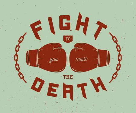 guantes: lema de boxeo con la motivación. ilustración vectorial Vectores
