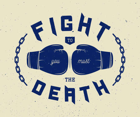 eslogan: lema de boxeo con la motivación. ilustración vectorial Vectores