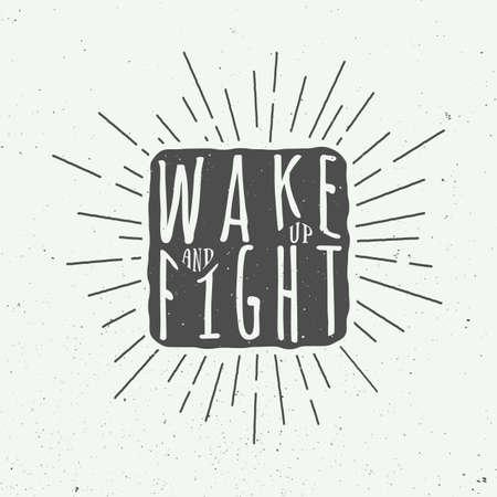 slogan: Vintage motivational slogan with inspiration. Vector Illustration Illustration