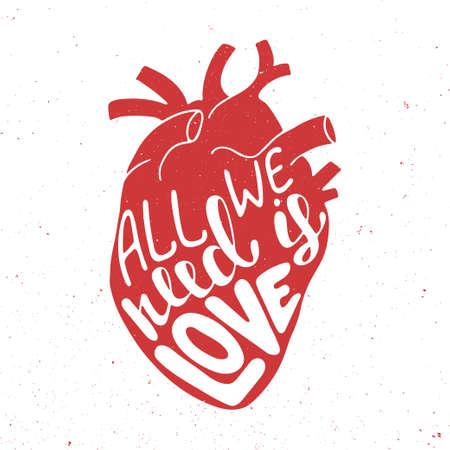 anatomic: Vector card with handdrawn unique typography design element for greeting cards, prints and posters. All we need is love in red anatomic heart on vintage background Illustration
