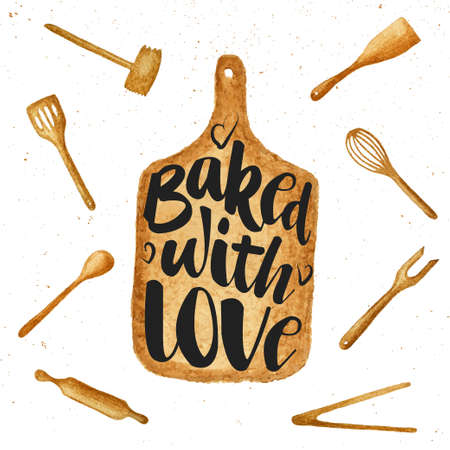 cutting tools: Vector card with hand drawn unique typography design element for greeting cards, prints and posters. Baked with love on watercolor hand draw cutting board and kitchen tools, handwritten lettering Illustration