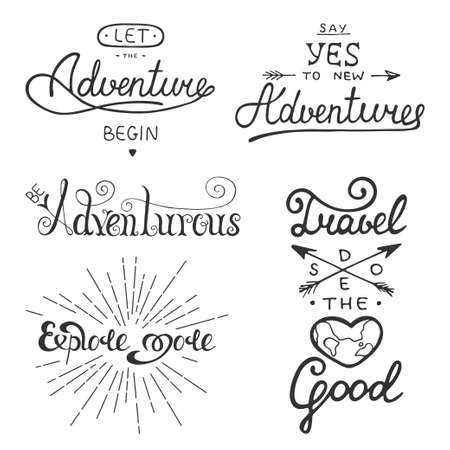 Set of adventure and travel vector lettering for greeting cards, prints and posters. Let the adventure begin. Be adventurous. Explore more. Say yes to new adventures. Travel does the heart good. Vettoriali