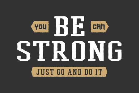 bodybuilding: Vintage slogan with motivation. Vector illustration Illustration
