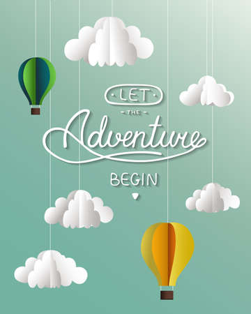 Vector paper clouds and balloons card with hand drawn unique typography design element for greeting cards and posters. Let the adventure begin on blue background. Handwritten lettering.