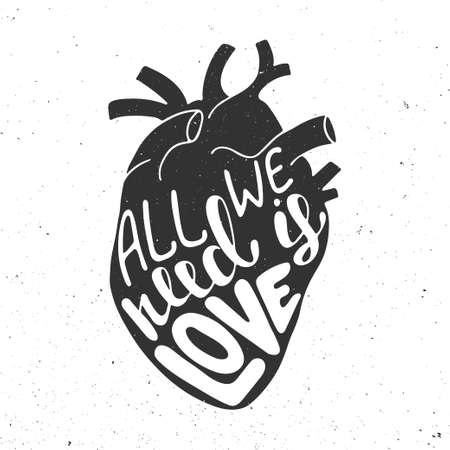 anatomic: Vector card with hand drawn unique typography design element for greeting cards, prints and posters. All we need is love in black anatomic heart on vintage background Illustration