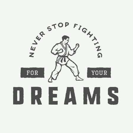 karate fighter: Vintage motivation logo, emblem, label, poster or design print. Inspirational quote with karate fighter. Vector Illustration