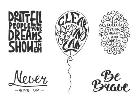 phrases: Set of vector inspirational and motivational lettering for greeting cards, decoration, prints and posters. Hand drawn typography design elements. Handwritten lettering. Modern calligraphy.