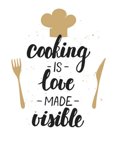 Vector card with hand drawn unique typography design element for greeting cards, decoration, prints and posters. Cooking is love made visible. Handwritten lettering. Modern brush calligraphy. Stock Illustratie