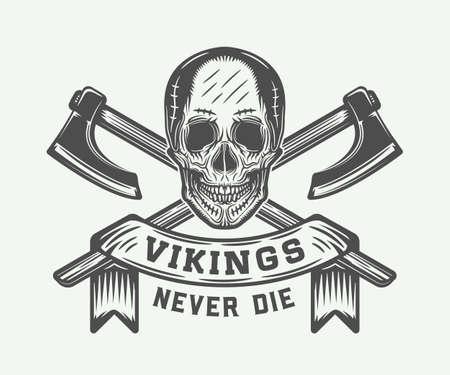 Vintage vikings motivational logo, emblem, badge in retro style with quote. Monochrome Graphic Art. Vector Illustration. Illustration