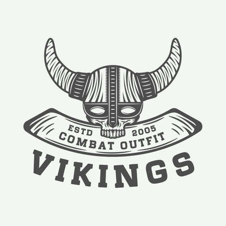 Vintage vikings logo, label, emblem, badge in retro style with quote. Monochrome Graphic Art. Vector Illustration.