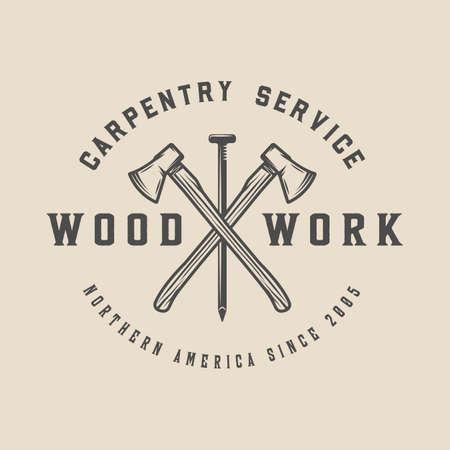 Vintage carpentry, woodwork and mechanic label, badge, emblem Vector illustration. Monochrome Graphic Art. Vettoriali