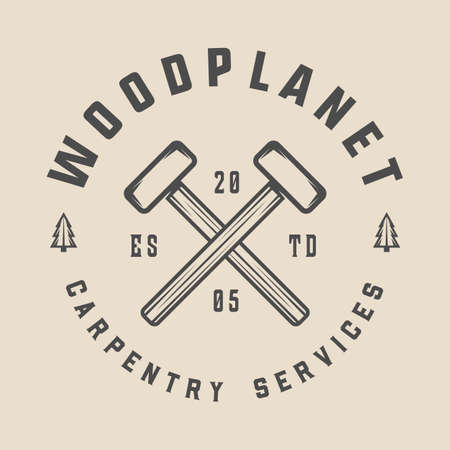 Vintage carpentry, woodwork and mechanic label, badge, emblem . Vector illustration. Monochrome Graphic Art.