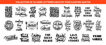 Set of 26 healthy food and eating lettering quotes for posters, decoration, prints, t-shirt design. Hand drawn typography. Handwritten kitchen or cafe slogans. Modern brush calligraphy.