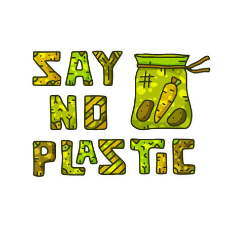 Rectangular illustration Say no plastic. Color text and bag with food. Doodle cartoon lettering, phrase for eco products and business