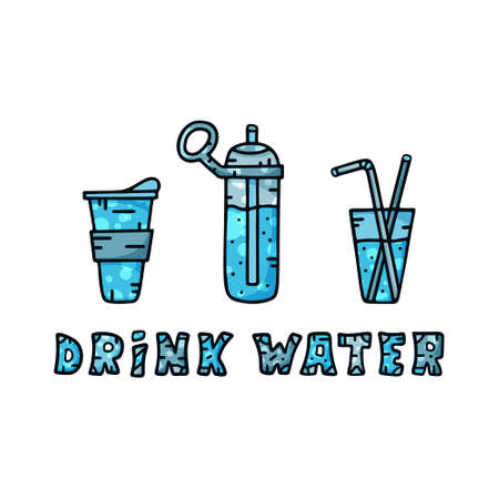 Dieting concept. Drink water lettering and different drinking container. Sports bottle, glass with tube, take away cup. Hand drawn doodle illustration. Horizontal colorful poster in cartoon style
