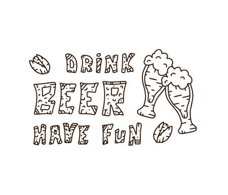 Contour doodle vector illustration. Two pints with cartoon lettering drink beer have fun. Line art design for book, clothes, poster. Patterned text