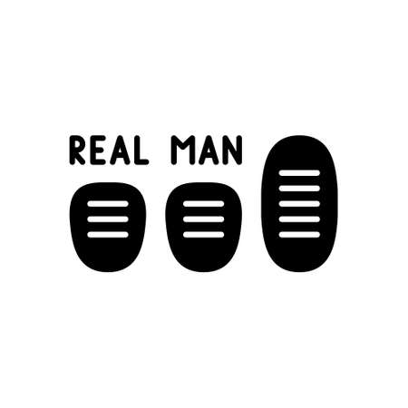 Black sticker for auto. Three car pedals with lettering real man. Graphic silhouette illustration for Manual Transmission. Flat isolated vector pictogram on white background 向量圖像