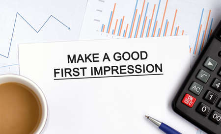 Make a good first impression document with graphs, diagrams and calculator and a cup of fragrant coffee
