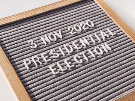 Announcement of USA Presidential Election at 3rd November 2020. Call to go to the vote. Letter board on white background.
