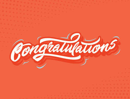 tribute: Congratulations Handlettering vector illustration for holiday or another event