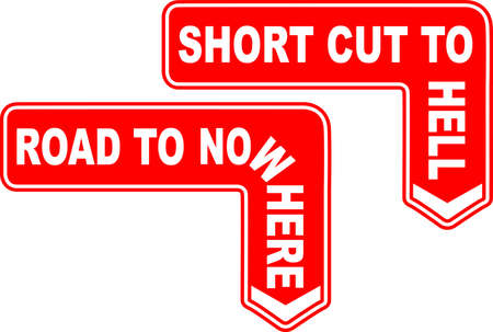 cut short: Road sign arrows to nowhere and Hell