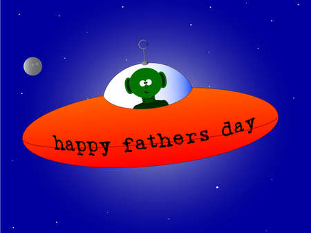 A happy Fathers Day mesage from a flying saucer and alien  Vector