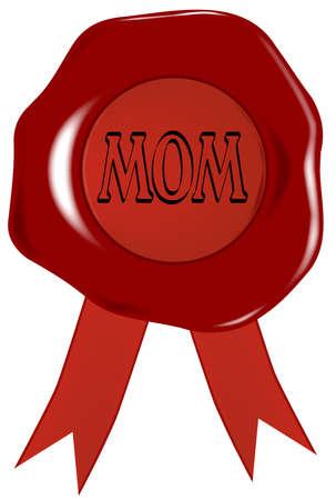 tampon cire: Un cachet de cire avec la maman de mot isol� sur un fond blanc Illustration