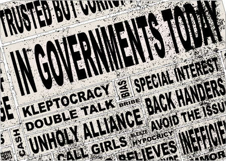 usual: A collage of all the usual headline words associated with any government, anywhere