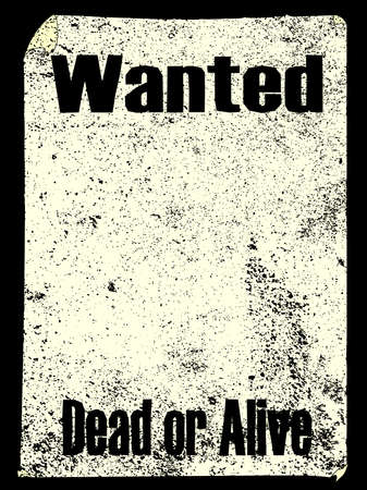 grunged: A very well grunged and old wanted poster