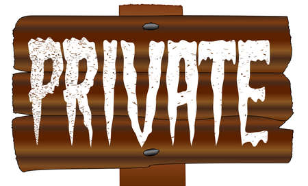 A wooden sign with the words private isolated over a white background Stock Vector - 27513049