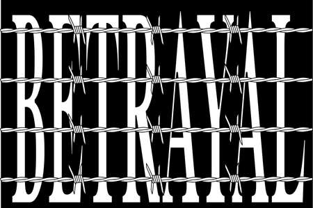 The word BETRAYAL behind a barbed wire fence over a black background Stock Illustratie