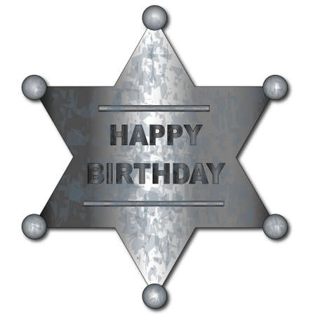 tarnished: A US wild west sheriff badge with the text HAPPY BIRTHDAY