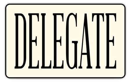 delegar: Una insignia delegado con el texto sobre un fondo blanco Vectores