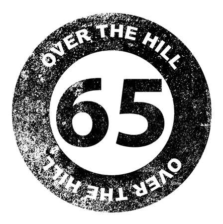 over the hill: A over the hill at 65 rubber stamp over a white background