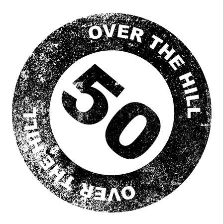 over the hill: A over the hill at 50 rubber stamp over a white background