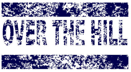 over the hill: Over The Hill rubber stamp over a white background