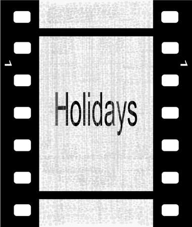 gray strip: A strip of film with the text holidays